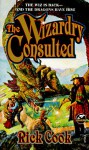 The Wizardry Consulted - Rick Cook