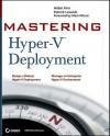 Mastering Hyper-V Deployment - Aidan Finn