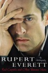 Red Carpets and Other Banana Skins: The Autobiography - Rupert Everett