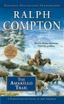 The Amarillo Trail - Ralph Compton, Jory Sherman