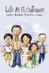 Life as It Continues - Karen Tuttle