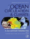 Ocean Circulation and Climate: A 21st century perspective: 103 (International Geophysics) - Gerold Siedler, Stephen M. Griffies, John Gould, John A. Church