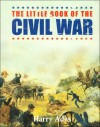 Little Book Of The Civil War, The - Harry Ades