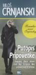 Putopisi - Miloš Crnjanski