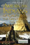 American Indians of California, the Great Basin, and the Southwest - Kathleen Kuiper