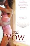 The Vow - Denene Millner, Angela Burt-Murray, Mitzi Miller