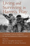 Living and Surviving in Harm's Way: A Psychological Treatment Handbook for Pre- And Post-Deployment of Military Personnel - Sharon Morgillo Freeman, Arthur Freeman, Bret A. Moore
