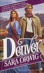 Denver - Sara Orwig