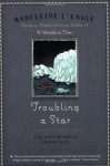 Troubling a Star (Austin Family) - Madeleine L'Engle
