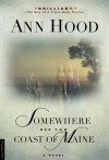 Somewhere Off the Coast of Maine - Ann Hood