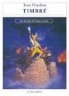 Timbré: Les Annales du Disque-monde, T30 (La Dentelle du Cygne) - Terry Pratchett, Patrick Couton