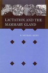 Lactation Mammary Gland - R. Michael Akers