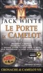 Le Porte di Camelot - Jack Whyte