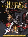 Official Price Guide to Military Collectibles - Richard Austin