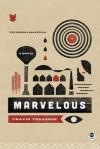 Marvelous: A Novel - Travis Thrasher