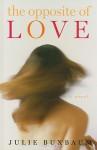 The Opposite of Love - Julie Buxbaum