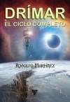 Drímar, el ciclo completo - Rodolfo Martínez, Juan Miguel Aguilera