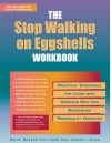 The Stop Walking on Eggshells Workbook: Practical Strategies for Living with Someone Who Has Borderline Personality Disorder - Randi Kreger, James Paul Shirley