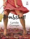 Bombshell (Red Dress Ink (Numbered Paperback)) - Lynda Curnyn