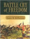 Battle Cry of Freedom - James M. McPherson