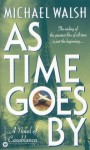 As Time Goes By - Michael Walsh