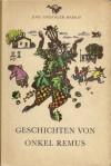 Geschichten von Onkel Remus - Joel Chandler Harris, Hans Peterson