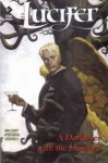 Lucifer Vol. 3: A Dalliance with the Damned - Mike Carey, Peter Gross, Ryan Kelly, Dean Ormston