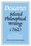Selected Philosophical Writings - René Descartes
