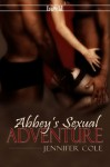 Abbey's Sexual Adventure - Jennifer Cole