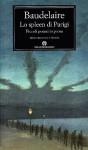 Lo spleen di Parigi: piccoli poemi in prosa - Charles Baudelaire, Giuseppe Montesano