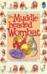 The Muddle-Headed Wombat - Ruth Park, Noela Young