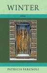 Winter: Poems - Patricia Fargnoli