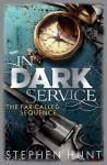 In Dark Service - Stephen Hunt