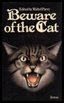Beware Of The Cat - Michel Parry, William Baldwin, H.P. Lovecraft, Ambrose Bierce