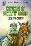 Coyotes of Willow Brook - Lee Floren