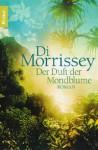 Der Duft der Mondblume - Di Morrissey, Sonja Schuhmacher, Gerlinde Schermer-Rauwolf