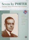 Seven by Porter: Contemporary Settings of Seven Classic Songs by Cole Porter [With CD (Audio)] - Cole Porter, Mark Hayes