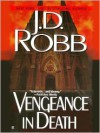 Vengeance in Death - J.D. Robb