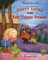 Dusty Locks and the Three Bears - Susan Lowell, Randy Cecil