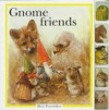 Gnome Friends - Rien Poortvliet, Francine Oomen, Nicki Wickl