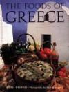 The Foods of Greece - Aglaia Kremezi, Martin Brigdale