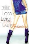 Nauti Enchantress (Nauti Girls, #2) - Lora Leigh