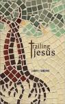 Trailing Jesus - James Campion
