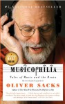 Musicophilia: Tales of Music and the Brain - Oliver Sacks