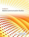 Handbook of Mobile Communication Studies - James E. Katz, Manuel Castells