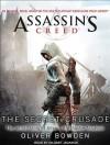 Assassin's Creed: The Secret Crusade - Oliver Bowden, Gildart Jackson