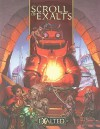 Exalted Scroll of Exalts (Exalted: Second Edition) - Alan Alexander, Carl Bowen, John Chambers