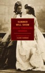 Summer Will Show - Sylvia Townsend Warner, Claire Harman