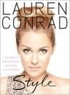 Lauren Conrad - Style. Lauren Conrad with Elise Loehnen - Lauren Conrad