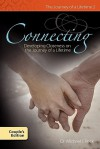 Connecting Developing Closness on the Journey of a Lifetime Couple's Edition - Michael J. Peck